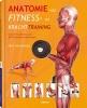 <b>Ken  Ashwell</b>,Anatomie van fitness- en krachttraining