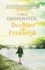 Carol  Drinkwater ,Dochter van Frankrijk