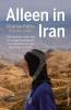 Desirée  Wahren Stattin Kristina  Paltén,Alleen in Iran