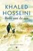 <b>Khaled  Hosseini</b>,Bede aan de zee