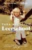 Tara  Westover ,Leerschool