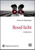 <b>Gerda van Wageningen</b>,Rood licht - grote letter uitgave