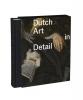 <b>Dutch art in detail (NE)</b>,100 kunstwerken uit zeven eeuwen