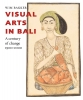 <b>Wim  Bakker</b>,Visual Arts in Bali