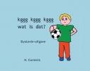 H.  Cornelis ,Kggg kggg kggg wat is dat?