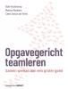Cees Anton de Vries Bob  Houtkamp  Manon  Ruijters,Opgavegericht teamleren