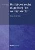 ,Basisboek recht in de zorg- en welzijnssector 2018-2019