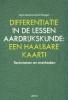 An  Steegen Arjan  Goemans,Differenti�ren in de lessen aardrijkskunde: een haalbare kaart!