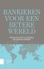 Nanno  Kleiterp ,Bankieren voor een betere wereld