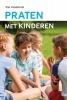 Piet  Vandebriel ,Praten met kinderen