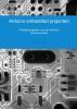 Albert  Greven ,Arduino embedded projecten