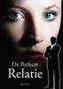 Ingrid  Rensen,De perfecte relatie