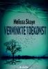 Melissa  Skaye ,Verminkte toekomst