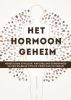 <b>Crispijn  Hartzema</b>,Het hormoon geheim