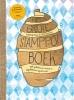 Werner  Drent Marije  Sietsma,Het grote, waanzinnige en heel bijzondere stamppotboek vol plakkerige, handige en explosieve experimenten