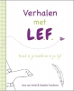 <b>Inez van Arkel, Maaike  Frankena</b>,Verhalen met L.E.F.
