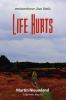 Martin  Nieuwland ,Life Hurts