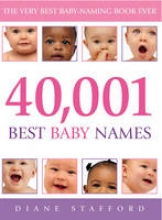 Diane (Author) Stafford 40, 001 Best Baby Names
