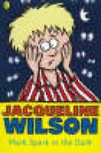 Jacqueline Wilson Mark Spark in the Dark