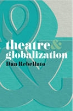 Dan, Dan Theatre and Globalization
