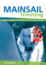 Marks, Felix Mainsail Trimming - An Illustrated Guide