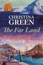 Green, Christina Far Land
