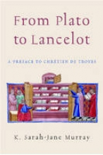 Murray, K. Sarah-Jane From Plato to Lancelot