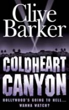 Clive Barker Coldheart Canyon