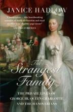 Janice Hadlow The Strangest Family