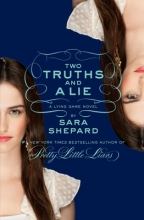 Sara Shepard Two Truths and a Lie: A Lying Game Novel