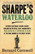 Bernard Cornwell Sharpe`s Waterloo