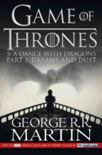 George R. R. Martin A Dance with Dragons: Part 1 Dreams and Dust