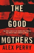 Perry, Alex Good Mothers