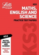 Letts KS3 KS3 Maths, English and Science Practice Test Papers