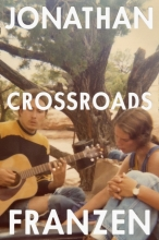 Jonathan Franzen , Crossroads