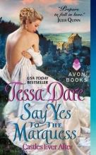 Dare, Tessa Say Yes to the Marquess