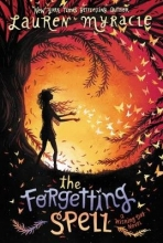 Lauren Myracle The Forgetting Spell