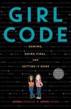 Andrea Gonzales,   Sophie Houser Girl Code