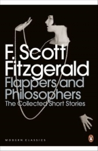 Scott Fitzgerald, F Flappers and Philosophers: The Collected Short Stories of F.