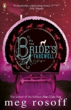 Meg Rosoff The Bride`s Farewell