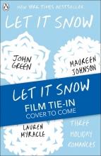 John Green,   Maureen Johnson,   Lauren Myracle Let It Snow