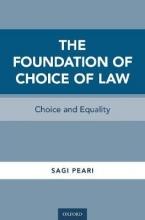 Peari, Sagi The Foundation of Choice of Law