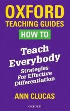 Ann Clucas How To Teach Everybody