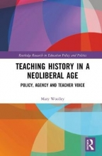 Mary Woolley Teaching History in a Neoliberal Age