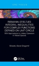 Silvestru Sever (Victoria University, Melbourne, Australia) Dragomir Riemann-Stieltjes Integral Inequalities for Complex Functions Defined on Unit Circle
