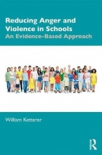 William Ketterer Reducing Anger and Violence in Schools