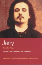 Jarry, Alfred Ubu Plays