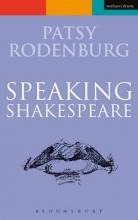 Rodenburg, Patsy Speaking Shakespeare