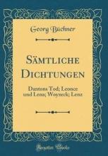 Büchner, Georg Büchner, G: Sämtliche Dichtungen