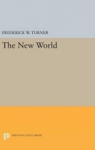 Frederick W. Turner The New World